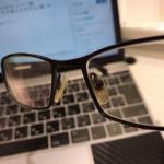 メガネの買い替え時っていつかわからないよ〜
