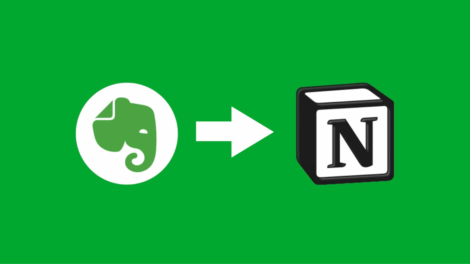 Evernote ➔ Notion